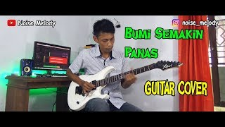 Bumi Semakin Panas  Guitar Cover  Instrument By:he