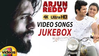 Arjun Reddy Back to Back Full VIDEO SONGS JUKEBOX | 4K ULTRA | Vijay Deverakonda | Shalini Pandey