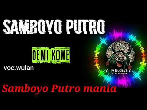 Demi Kowe Samboyo Putro