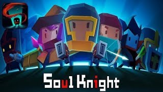 Soul Knight - вторая попытка (mobile)