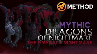 Method vs. Dragons of Nightmare - Emerald Nightmare Mythic