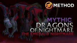 Method vs. Dragons of Nightmare - Emerald Nightmare Mythic