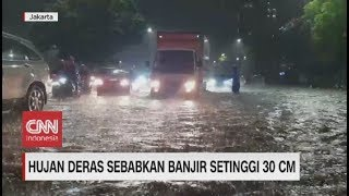 Hujan Deras, Jalanan Jakarta Banjir, Tanggul di Bekasi Jebol