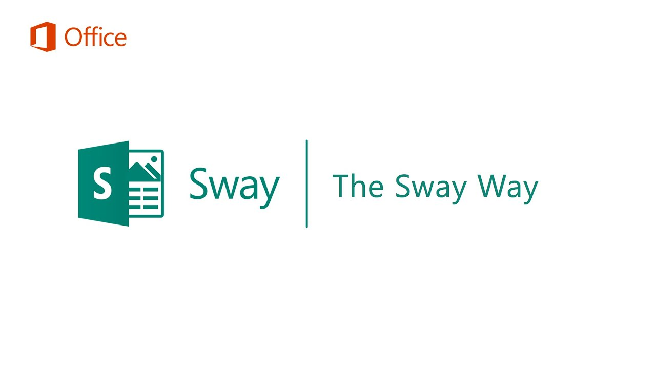 The Sway Way - Microsoft Sway Tutorials