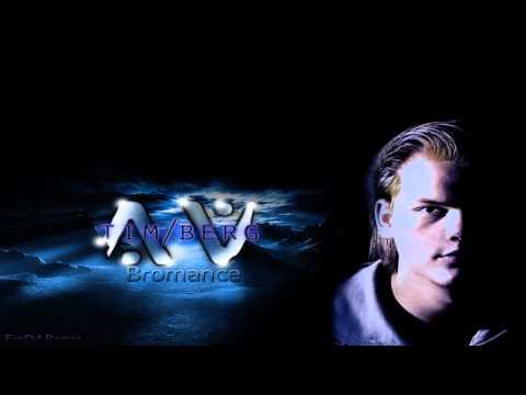 "Tim Berg ""Avicii"" - Bromance (FroDd Dubstep Remix)"