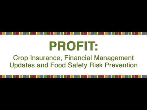 PROFIT: An In Depth Update on FSMA and How Crop Insurance Figures into Food Safety PNW