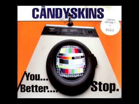 The Candyskins - Make Your Own Kind Of Music