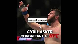 Interview Cyril Asker avant l'UFC Shanghai - podcast La Sueur