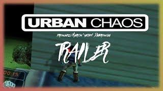 Zagrajmy w Urban Chaos! [Trailer]