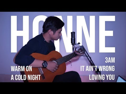 HONNE Medley (Warm On A Cold Night, 3AM, It Ain't Wrong Loving You) Cover