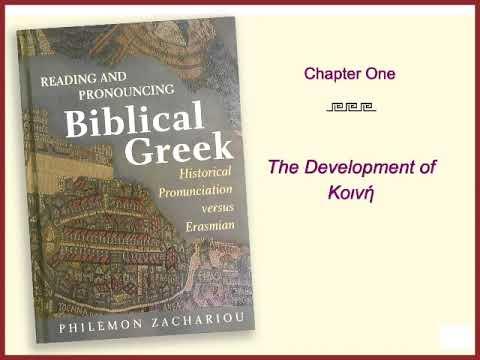 HISTORICAL GREEK PRONUNCIATION vs. ERASMIAN