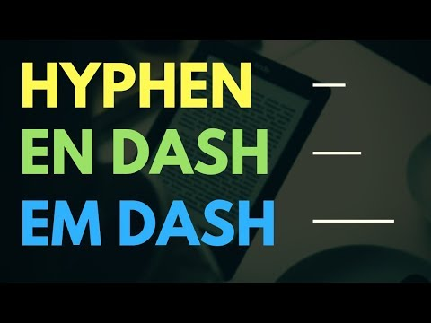 Difference Between Hyphens And Dashes (En Dash, Em Dash Explained)
