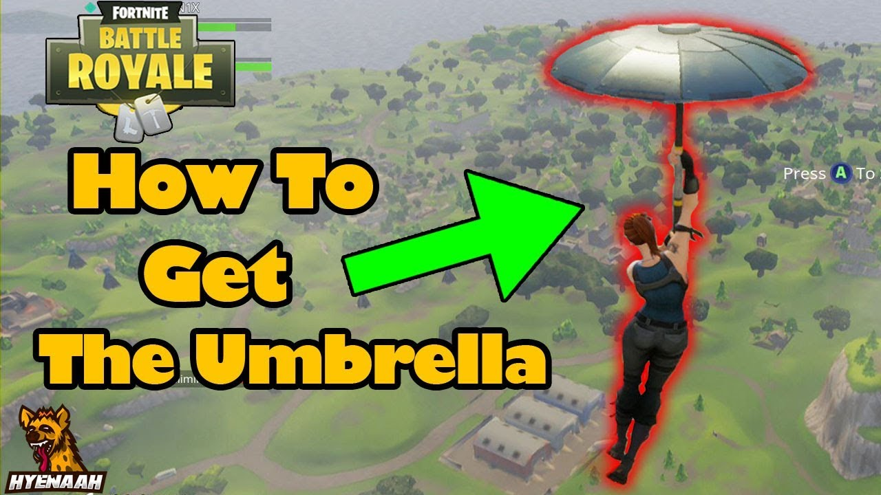 How To Get The Umbrella In Fortnite Battle Royale Youtube