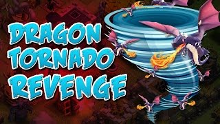 CLASH OF CLANS | DRAGON TORNADO | FUNNY REVENGE