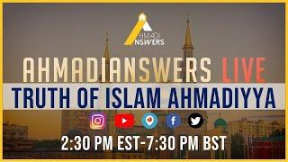 Ahmadi Answers Live : Salafi Scholars Prove the Truthfulness of Islam Ahmadiyya
