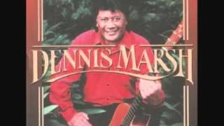 Dennis Marsh - She Wears My Ring