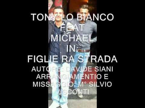 Tony lo bianco feat Michael Figlie ra strada