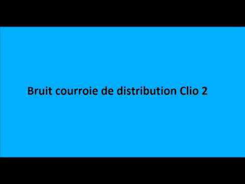 bruit de courroie de distribution clio 2 youtube