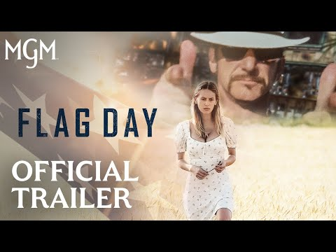 FLAG DAY | Official Trailer | MGM Studios