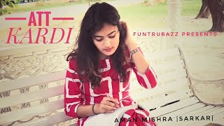 Jassi Gill Att Kardi | Full song 2020 |Att Karti (with Desi Crew)