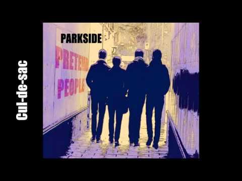 Parkside - Cul-de-sac - Original Song