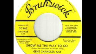 Gene Chandler And Barbara Acklin Show Me The Way To Go
