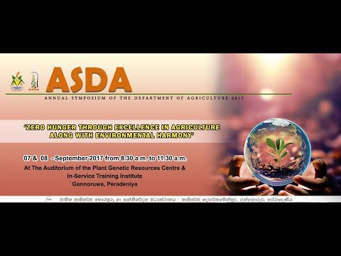 The 19th Annual Symposium of the Department of Agriculture (ASDA)2017 (2nd day)