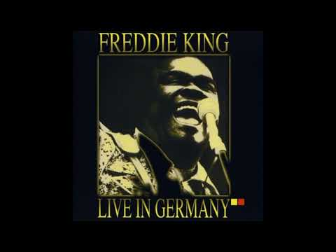 Freddie King - Stormy Monday Little Bluebird ( Live in Germany ) 1975 1993