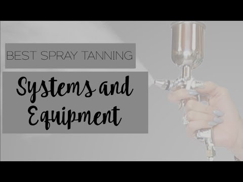 Best Spray Tanning Systems & Equipment - Million Dollar Tan