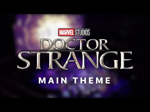 Doctor Strange Main Theme - Michael Giacchino At 50