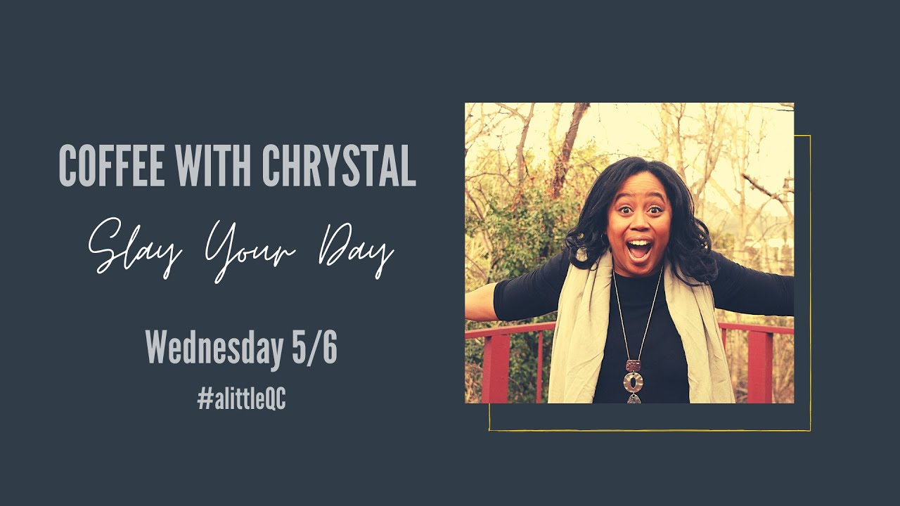 Download Slay Your Day - Coffee with Chrystal #alittleQC