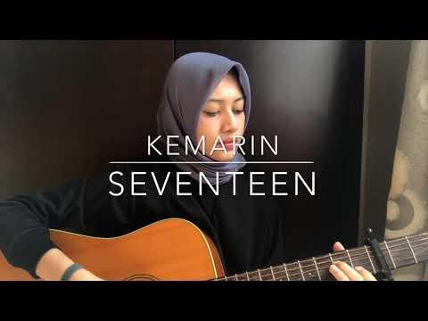 Kemarin - Seventeen (dylan cover)