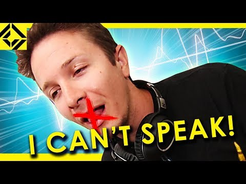 This Sound Makes Speaking Impossible!