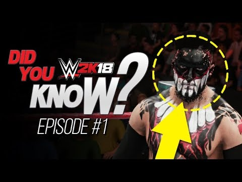 WWE 2K18: Did You Know? Facepaint Damage, How To Remove Straps, Hidden Characters & More!