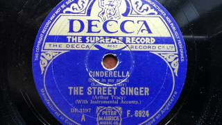 ARTHUR TRACY (THE STREET SINGER) - Cinderella (Stay In My Arms)