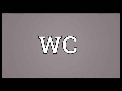 WC Meaning