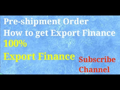 Pre-Shipment Loans export loan