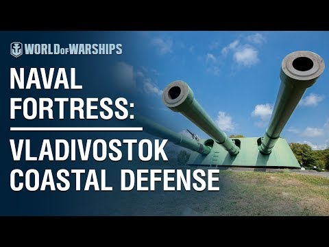 Naval Fortress: Vladivostok Coastal Defense