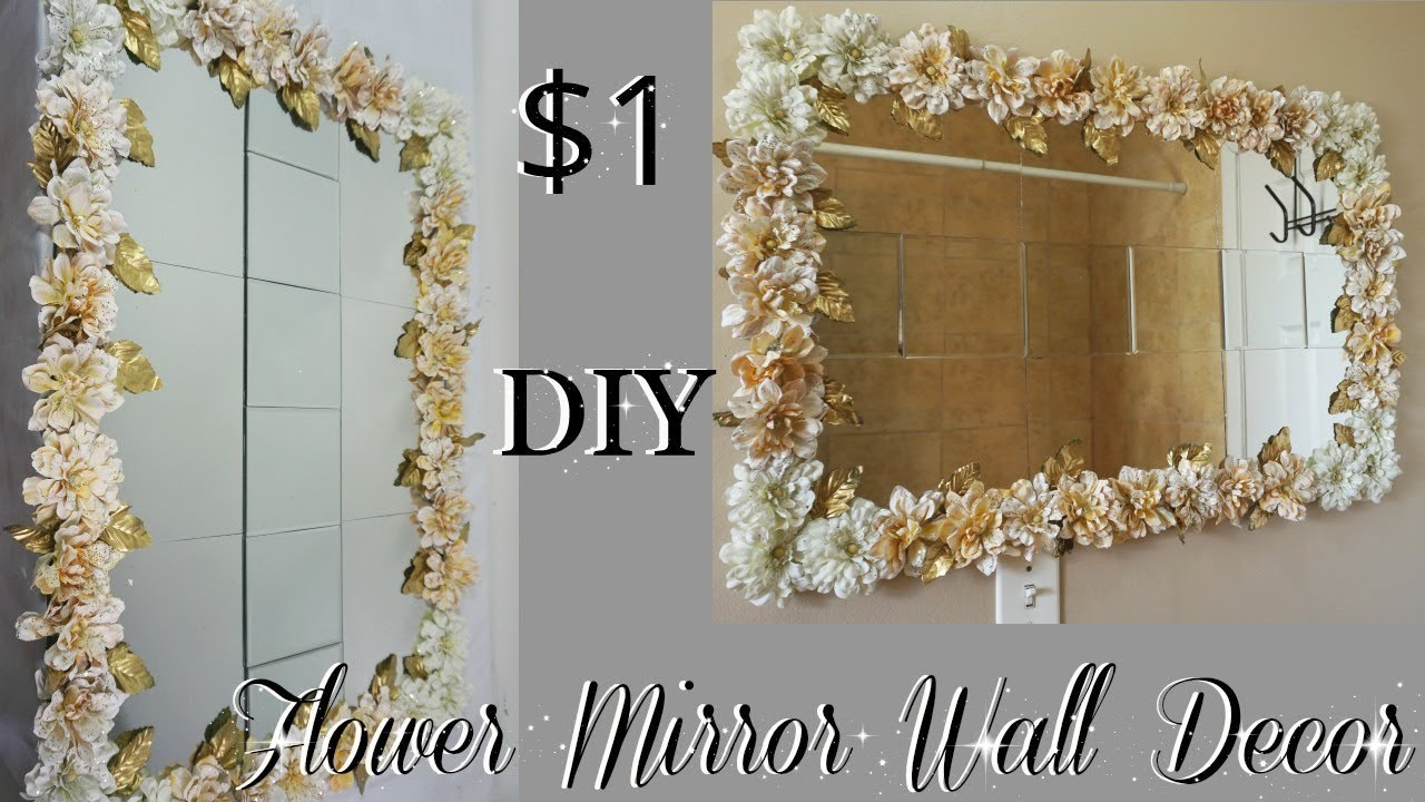 Diy Dollar Tree Flower Mirror Wall Decor Diy Home