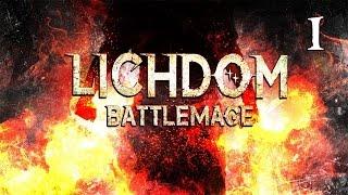 Lichdom: Battlemage- Part 1