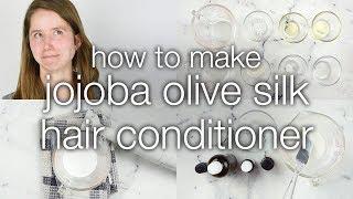 How to Make DIY Jojoba Olive Silk Hair Conditioner