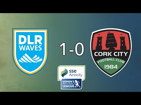 HIGHLIGHTS | DLR Waves 1-0 Cork City
