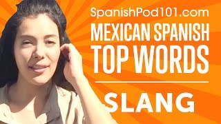 Learn the Most Common Slang Expressions in Mexican Spanish