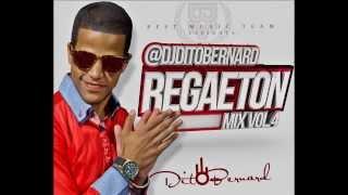 DJ dito bernard   Regaeton Mix vol 4