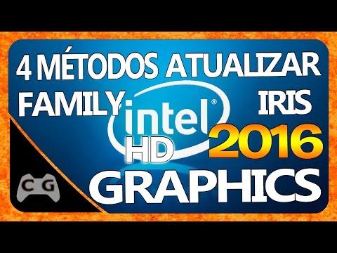 4 Métodos Como Atualizar O Driver Da Intel HD Graphics, Iris E Family - Tutorial Atualizado