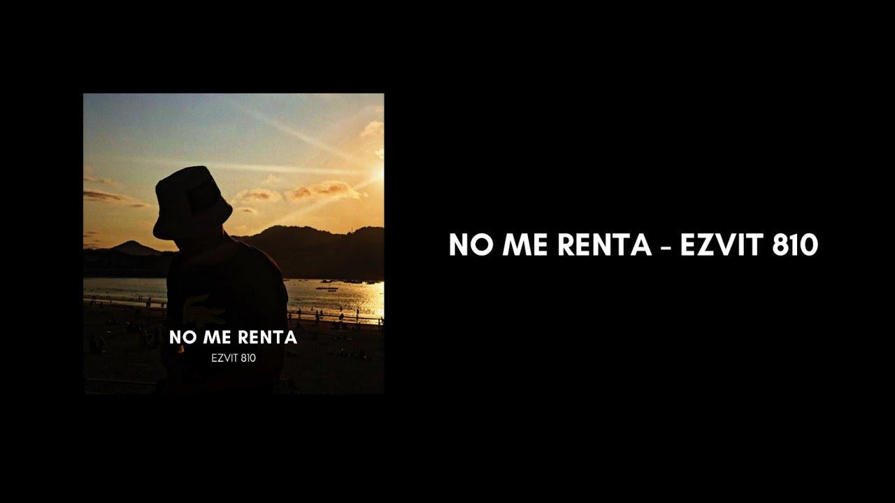 Download EZVIT 810 - No Me Renta