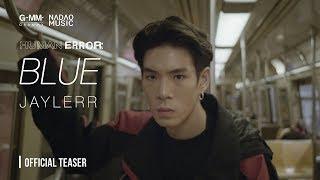 [HUMAN ERROR] BLUE (EMPTY KING - JAYLERR) [Official Teaser]