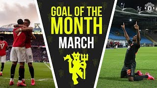 Goal of the Month | March | Manchester United