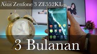 Review Asus Zenfone 3  ZE552KL - 3 bulan Pemakaian