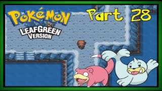 Let's Play Pokémon Leaf Green - Part 28 - Seafoam Islands